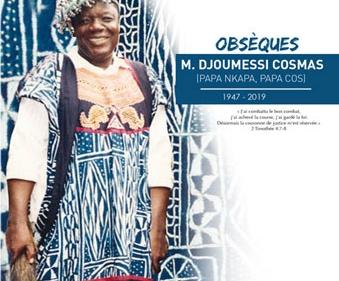 Avis de décès et programme des obsèques de M. DJOUMESSI Cosmas (Papa Nkapa, Papa Cos)