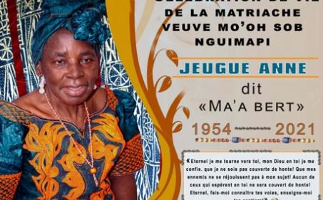 Avis de décès et programme des obsèques de la matriarche veuve Mo'oh Sob Nguimapi née JEUGUE Anne dit «  Ma'a Bert »