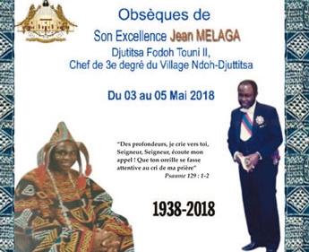 Avis de décès et programme des obsèques de S.E. Jean MELAGA, Djutitsa Fodoh TOUNI II, Chef de 3e degré du village Ndoh-Djutitsa