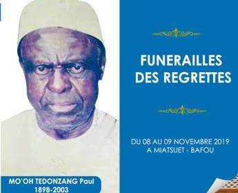 Faire part funérailles des regrettés  Mo'oh TEDONZANG Paul et autres du 08 au 09 novembre 2019 à Miatsuet-Bafou