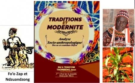 TRADITIONS ET MODERNITE. Analyse Socio-anthropologique Des us et coutumes Bafou